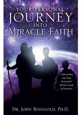 Xulon Press Your Personal Journey into Miracle Faith