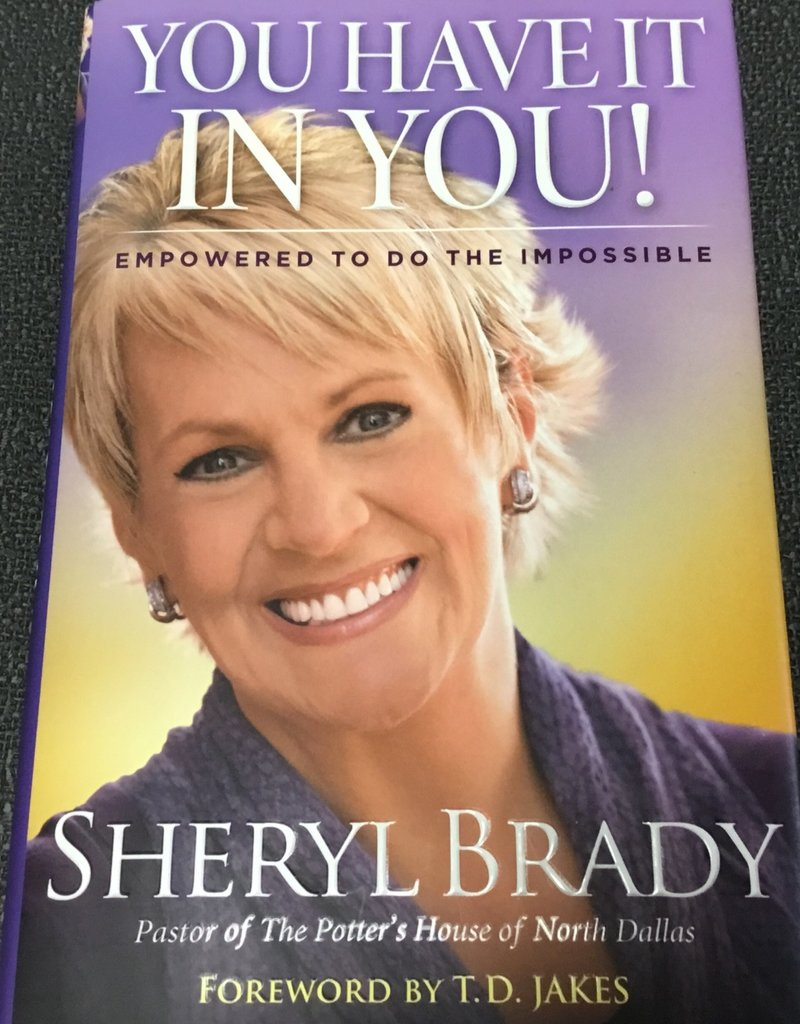 You Have It In You! Empowered to do the Impossible