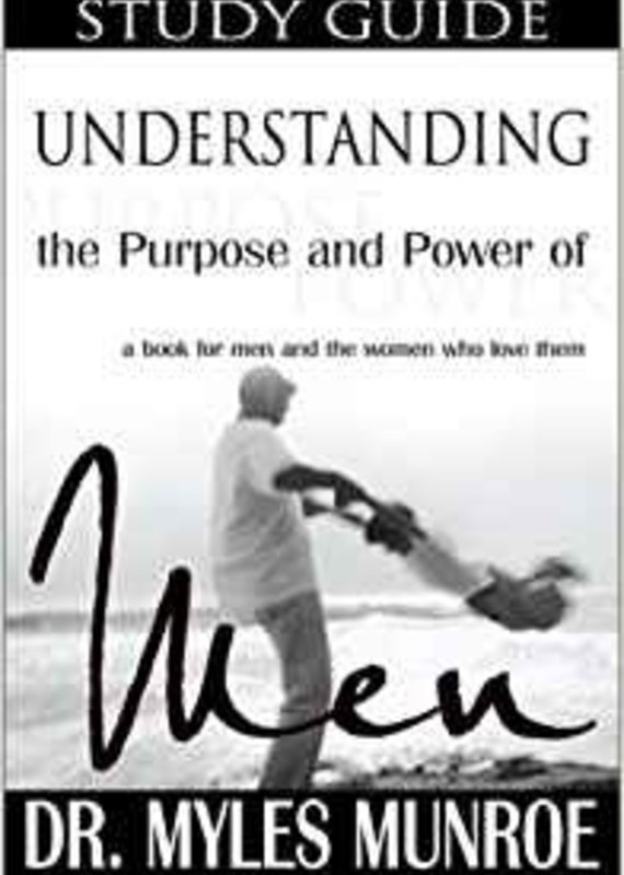 Whitaker House Understanding The Purpose & Power Of Men Study Guide (Study Guide)