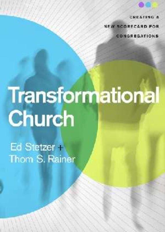 B & H Publishing Transformational Church - Creating a New Scorecard for Congregations