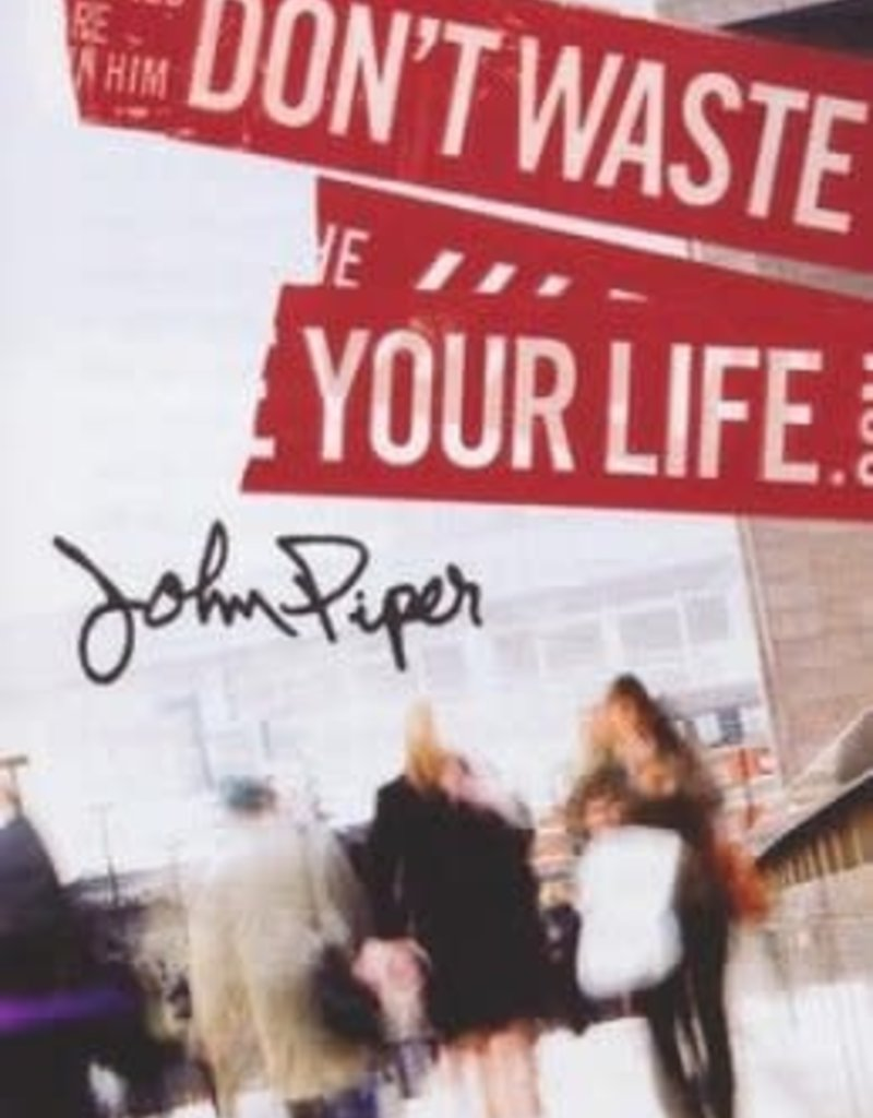 Tracts - Don't Waste Your Life (ESV), - Single -