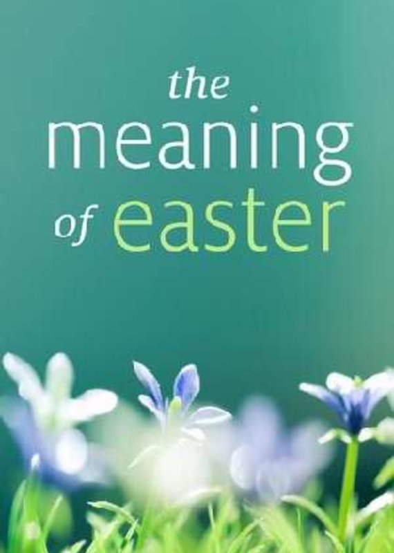 Tract-The Meaning Of Easter (KJV) Pack of 25