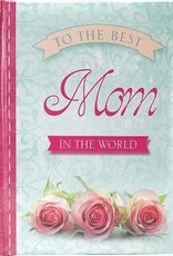 To the best mom - blue - pink 9781432109950