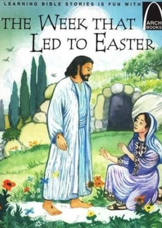 The Week That Led To Easter