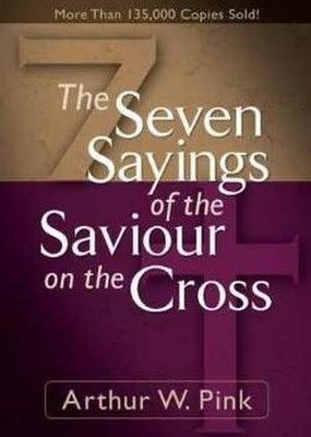 BakerBooks The Seven Sayings of the Saviour on the Cross