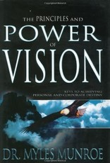 Whitaker House The Principles and Power of Vision