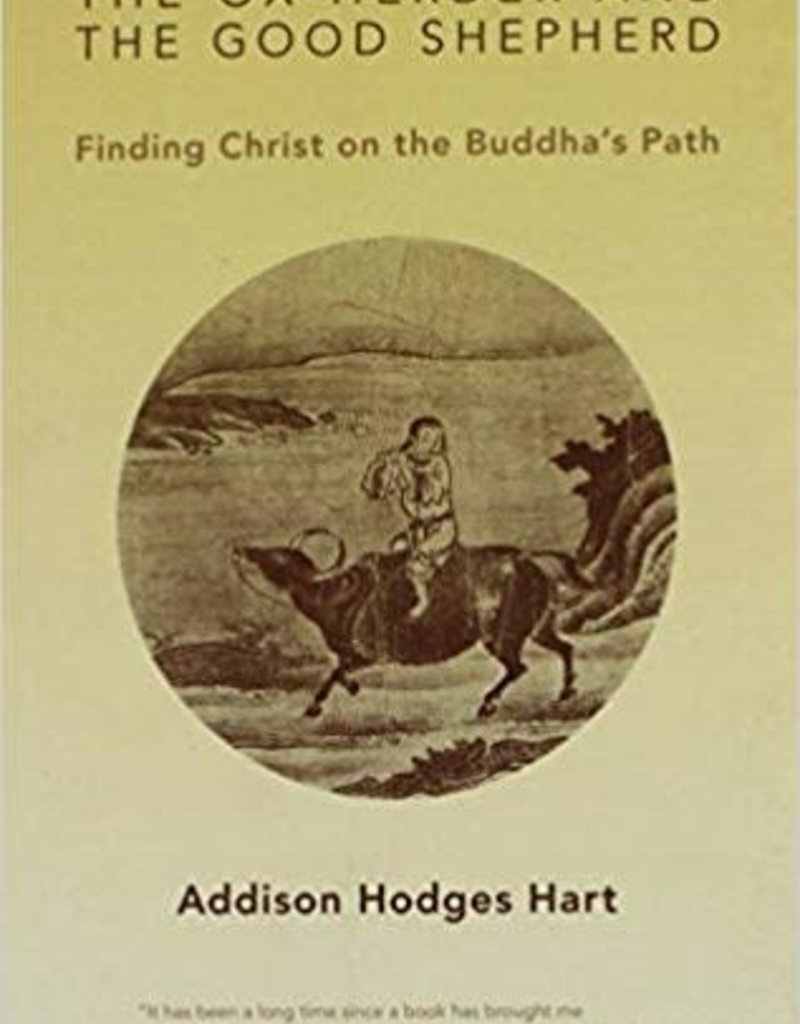 the ox herder and the good shepherd finding Christ on the buddha's path