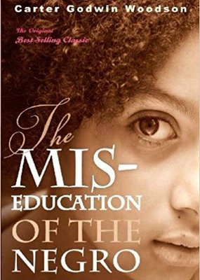 Tribeca Books The Mis-Education of the Negro