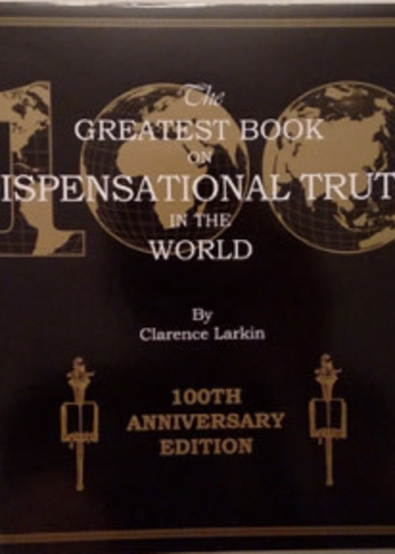Rev. Clarence Arkin Estate The Greatest Book on Dispensational Truth in the World
