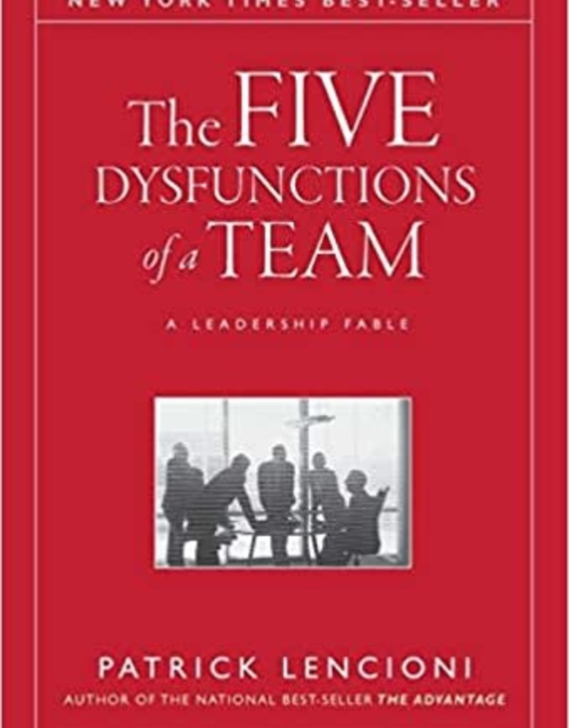 Wiley The Five Dysfunctions of a Team