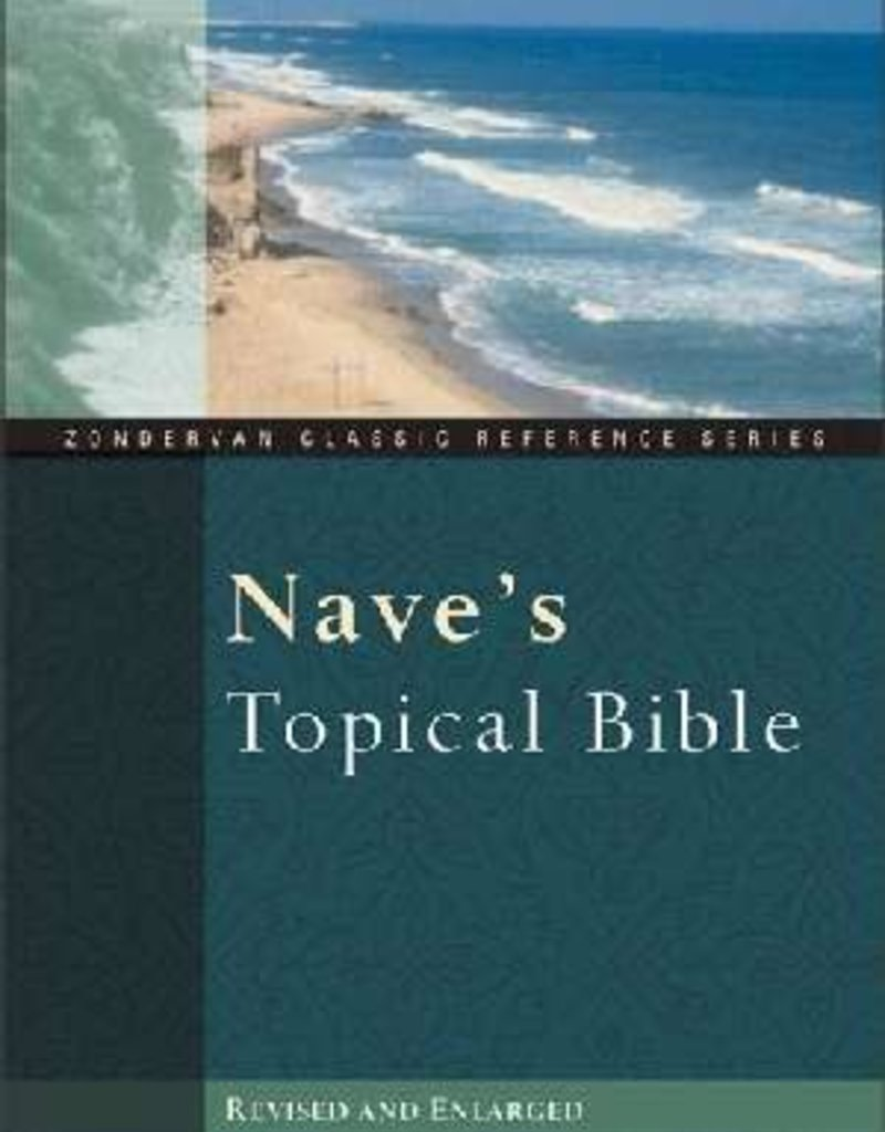 Zondervan KJV Nave's Topical Bible, Revised and Enlarged