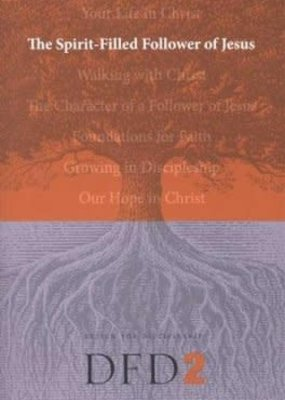 Spirit Filled Follower Of Jesus DFD2 (Revised)