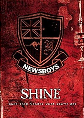 Whitaker House Shine - Newsboys