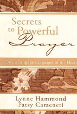 Secrets To Powerful Prayer