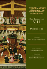 Reformation Commentary on Scripture Old Testament Psalms 1-72
