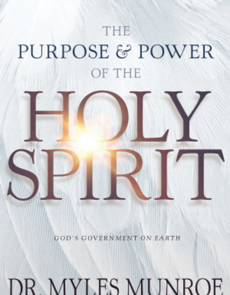 Purpose And Power Of The Holy Spirit God's Government on Earth