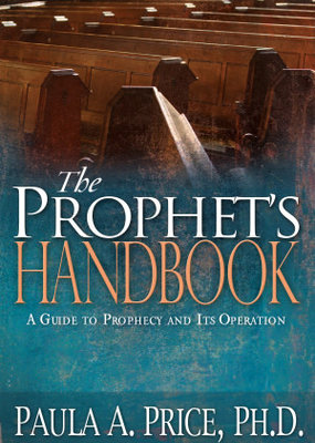 Prophets Handbook A Guide to Prophecy and Its Operation