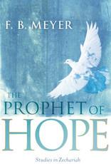 Prophet Of Hope - Studies In Zechariah