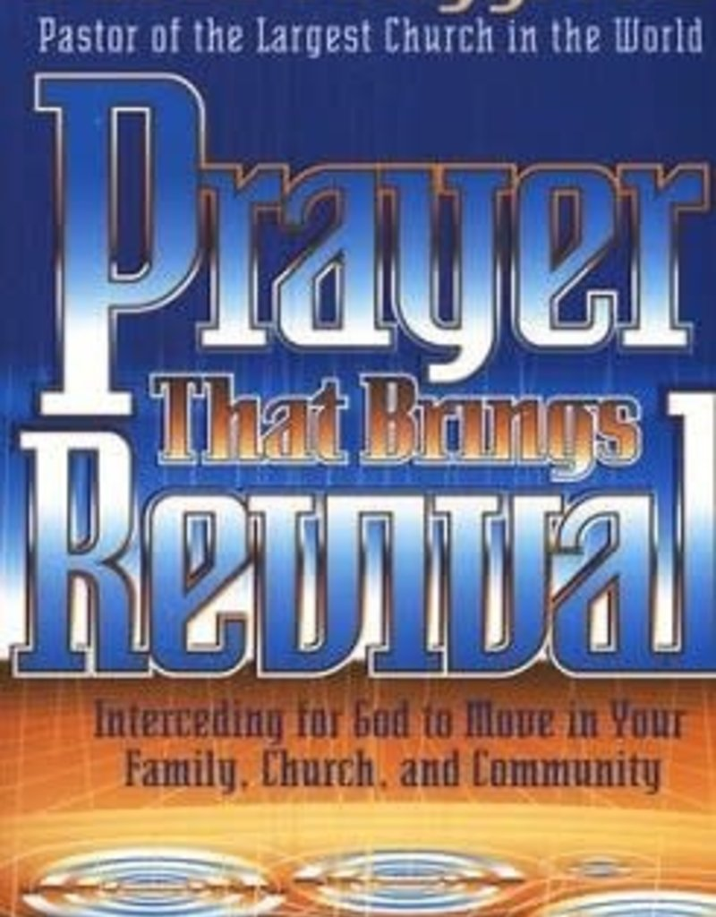 Prayer That  Brings Revival Cho