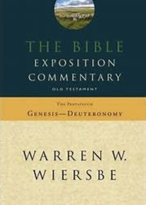 David C Cook The Bible Exposition Commentary, The Pentateuch (Genesis - Deuteronomy)