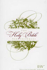 The Holy Bible New Testament ESV