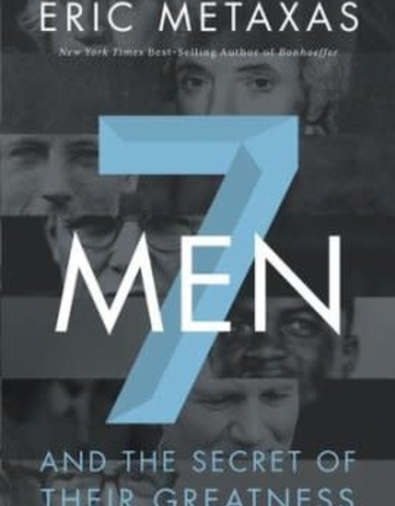 7 Men and the Secret of Their Greatness - paperback