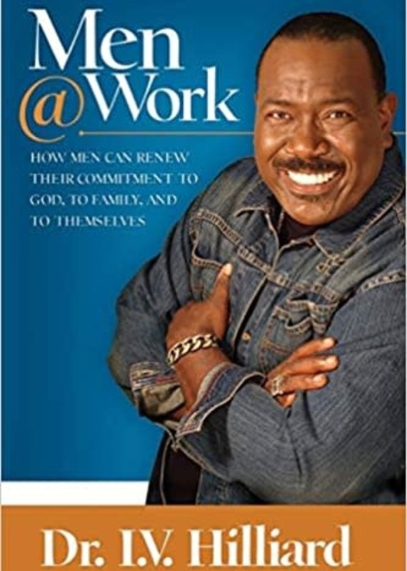Harrison House Publishing How Men Can Renew Their Commitments to God, to Family, and to Themselves