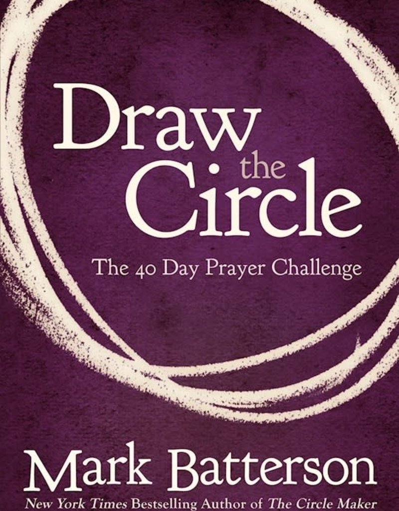 Zondervan Draw the Circle - The 40 Day Prayer Challenge