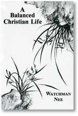 Christian Fellowship Publisher Balanced Christian Life