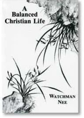 Christian Fellowship Publisher Balanced Christian Life