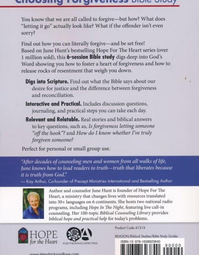 Hendrickson Choosing Forgiveness Bible Study (Hope For The Heart)