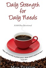 Whitaker House Daily Strength For Daily Needs (365 Day Devotional)