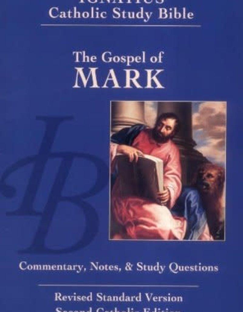 Ignatius Press The Gospel of Mark (The Ignatius Catholic Study Bible, 2nd Catholic Edition, Revised Standard Version)