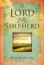 Howard Books The Lord Is My Shepherd