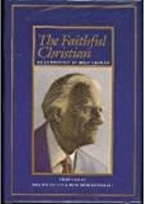 McCraken Press Faithful Christian: An Anthology of Billy Graham
