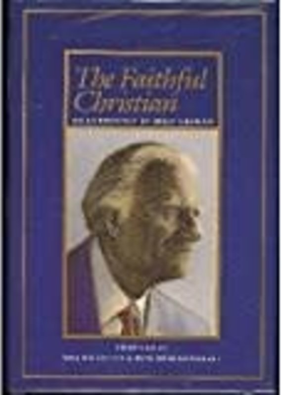 McCraken Press Faithful Christian: An Anthology of Billy Graham