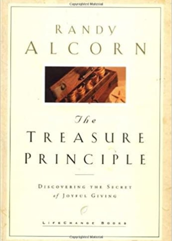 Multnomah The Treasure Principle: Discovering the Secret of Joyful Giving