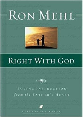 Multnomah Right with God: Loving Instruction from the Father's Heart (CC)