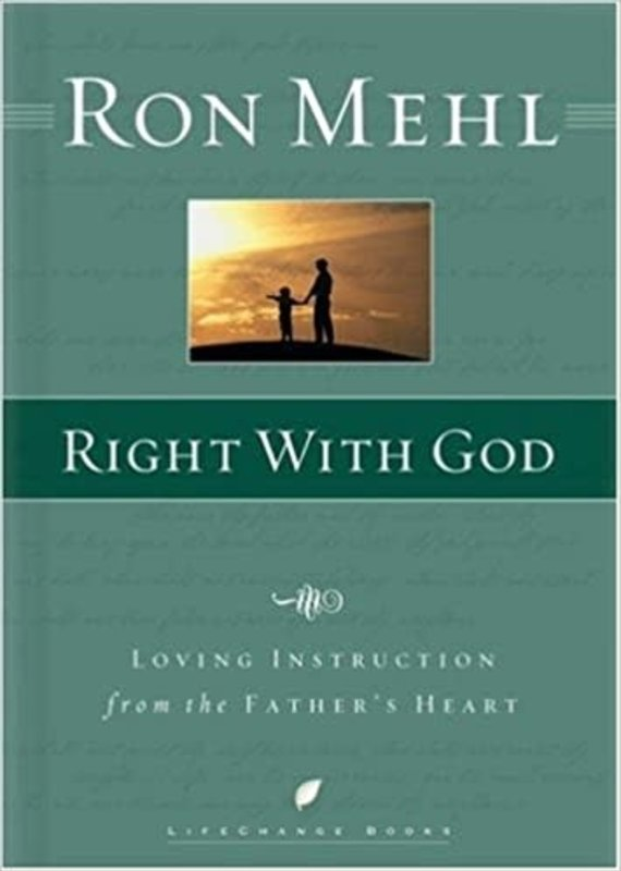 Multnomah Right with God: Loving Instruction from the Father's Heart