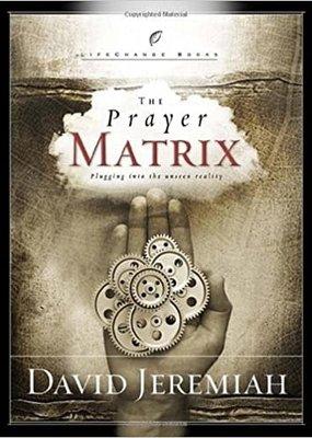 Multnomah The Prayer Matrix: Plugging into the Unseen Reality (CC)