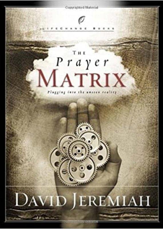 Multnomah The Prayer Matrix: Plugging into the Unseen Reality