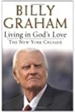 Putnam Living in God's Love: The New York Crusade