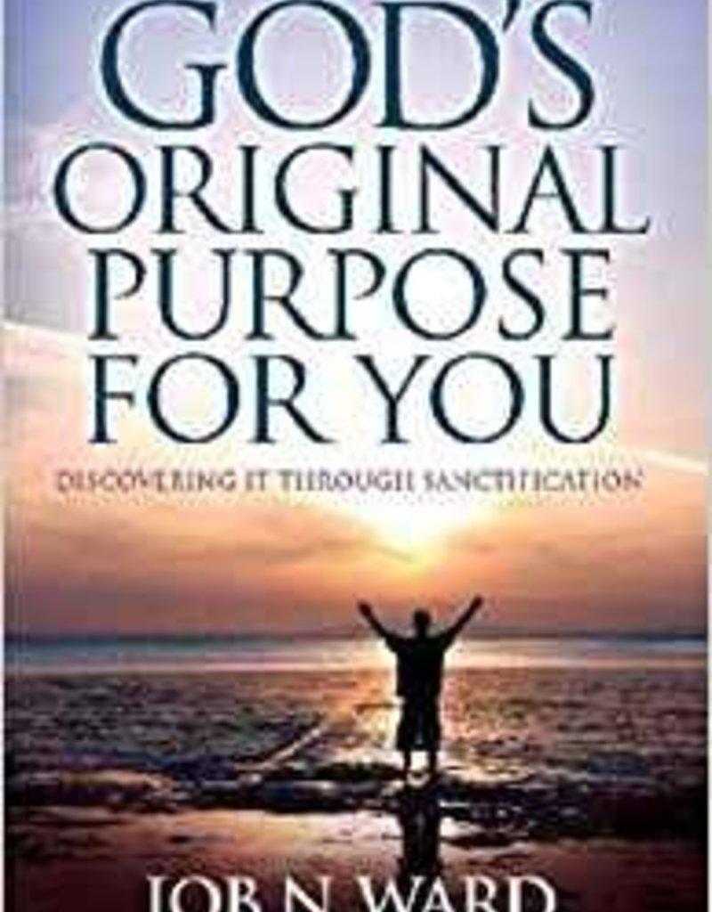 Bethany House God's Original Purpose for You