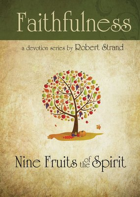 New Leaf Publishing Faithfulness: Nine Fruits of the Spirit Series