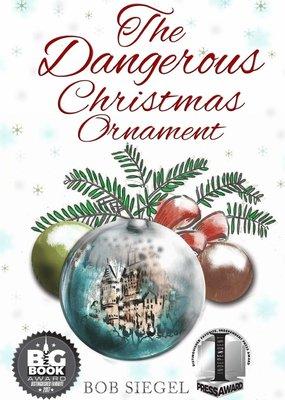 CreateSpace Publishing The Dangerous Christmas Ornament