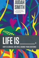 Life Is _____