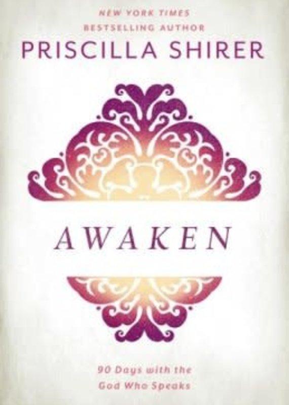B & H Publishing Awaken : 90 Days With The God Who Speaks