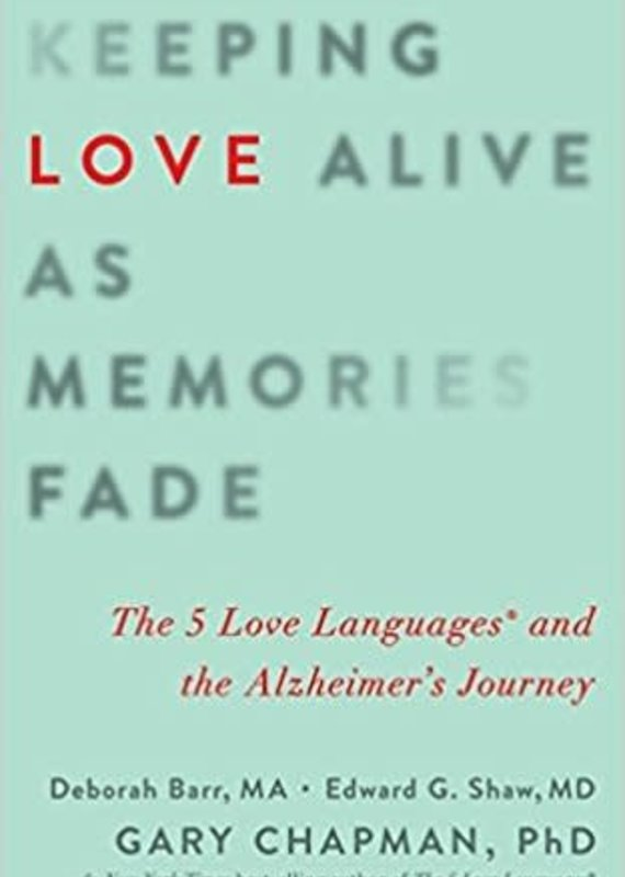 Northfield Publishing Keeping Love Alive as Memories Fade
