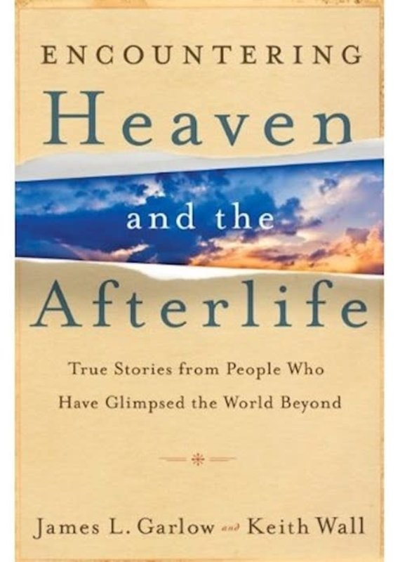 Bethany House Encountering Heaven And The Afterlife