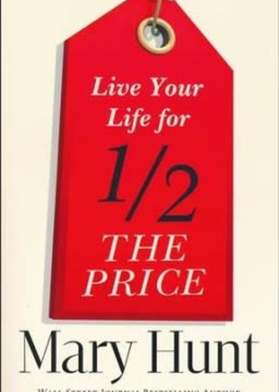 Baker Publishing Group Live Your Life for Half the Price